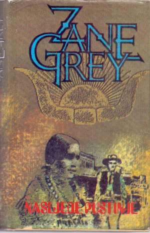 Nasljeđe pustinje Grey Zane tvrdi uvez