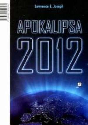 Apokalipsa 2012 Joseph Lawrence E. meki uvez