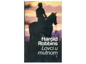 Robbins  harold Lovci  U  Mutnom 1( Prvi Svezak ) tvrdi uvez