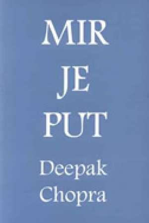 Mir je put Deepak Chopra meki uvez