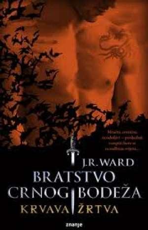 Bratstvo crnog bodeža 6 - Krvava žrtva Ward J. R. meki uvez