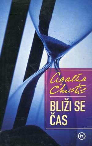Christie Agatha - Bliži se čas