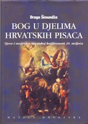 Bog u djelima hrvatskih pisaca Drago Šimundža tvrdi uvez