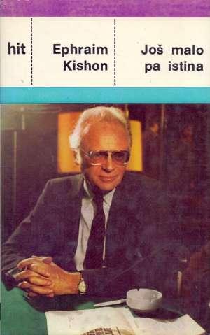 Još malo pa istina Kishon Ephraim tvrdi uvez