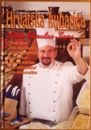 Hrvatska kuharica 2 Nikica Gamulin Gama tvrdi uvez