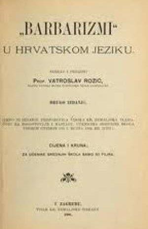 Vladimir Rožić - Barbarizmi u hrvatskom jeziku