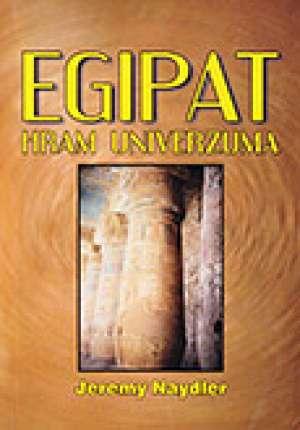 Jeremy Naydler - Egipat hram univerzuma