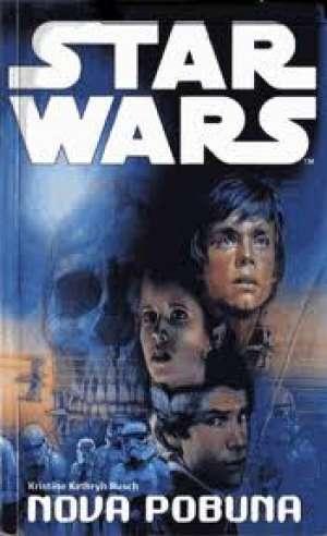 Star wars - nova pobuna Rusch Kathryn Kristine meki uvez