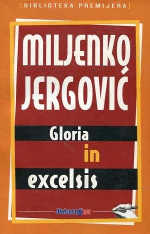 Gloria in excelsis Jergović Miljenko meki uvez