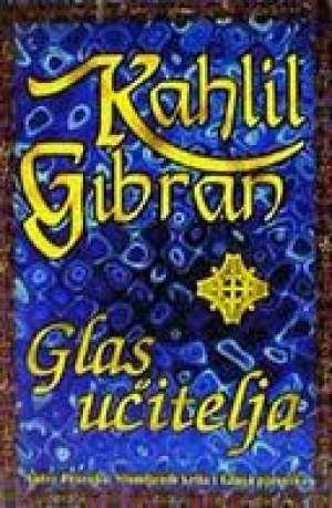 Glas učitelja Gibran Kahlil meki uvez