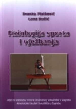 Fiziologija sporta i vježbanja Branka Matković, Lana Ružić meki uvez