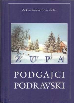 Adam Dević, Fronk Zefiq - Župa Podgajci Podravski