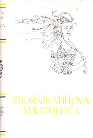 10. Zbornik Stihova XVII. Stoljeća - 10. Zbornik stihova XVII. stoljeća