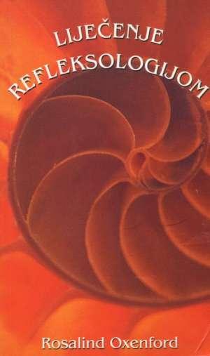 Liječenje refleksologijom Rosalind Oxenford meki uvez