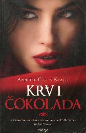 Krv i čokolada Klause Curtis Annette meki uvez