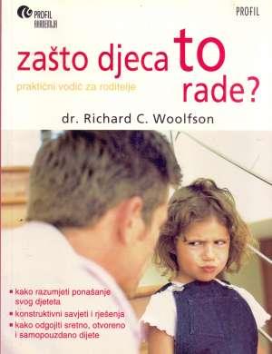Zašto djeca to rade Richard C. Woolfson meki uvez