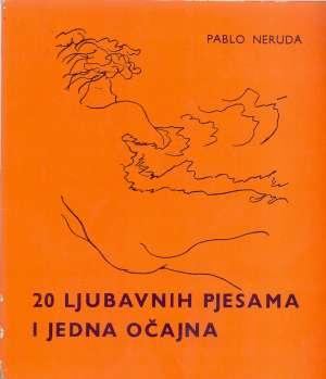 20 ljubavnih pjesama i jedna očajna Neruda Pablo meki uvez