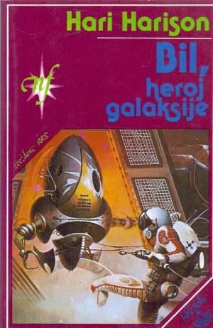 Bil, heroj galaksije Harrison Harry meki uvez