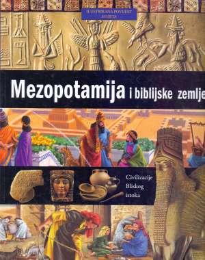 Neil Morris - Ilustrirana povijest svijeta 2 - Mezopotamija i biblijske zemlje