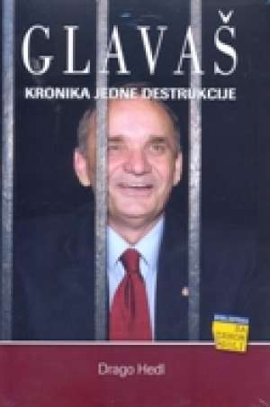 Glavaš - Kronika jedne destrukcije Drago Hedl meki uvez