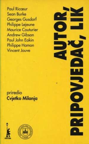 Autor, propovjedač, lik Cvjetko Milanja / Priredio meki uvez