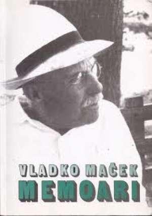 Vladko Maček - Memoari