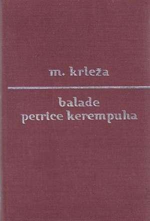 Balade petrice kerempuha Krleža Miroslav tvrdi uvez
