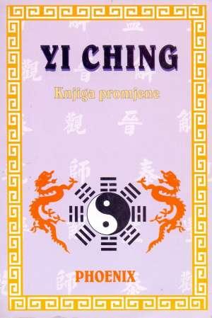 Yi ching - knjiga promjene Darko Betlach Uredio meki uvez