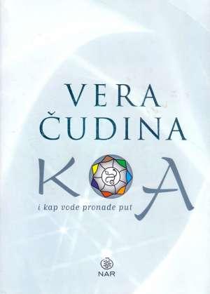 Koa - I kap vode pronađen put Vera Čudina tvrdi uvez