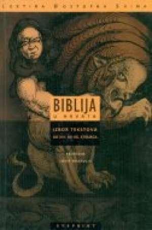 Biblija u Hrvata - Izbor tekstova od XIV do XX . stoljeća Josip Bratulić priredio meki uvez