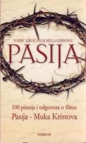 Pasija- 100 pitanja i odgovoraa o filmu Petar Balta / Urednik meki uvez