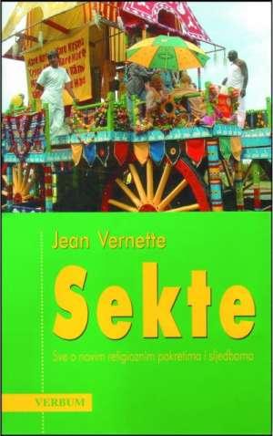 Sekte - sve o novim religioznim pokretima i sljedbama Jean Vernette meki uvez