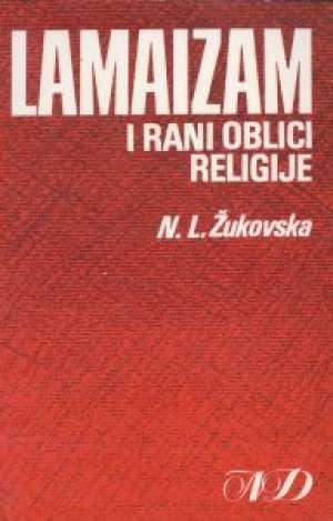 N. L. žukovska - Lamaizam i rani oblici religije