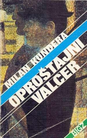 Kundera Milan - Oproštajni valcer