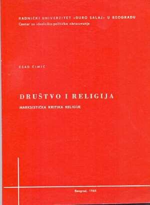 Esad Ćimić - Društvo i religija - marsistička kritika religije