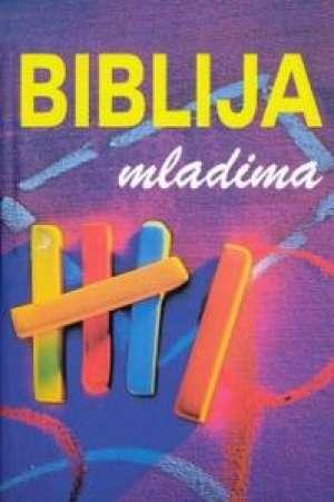 Biblija mladima - Središnje teme Starog i Novog zavjeta Stella Tamhina Priredila meki uvez