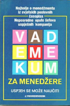 Ante Gavranović, Franjo žilić/priredili - Vademekum za menedžere