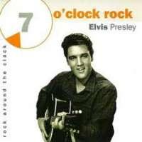 7 O Clock Rock Elvis Presley