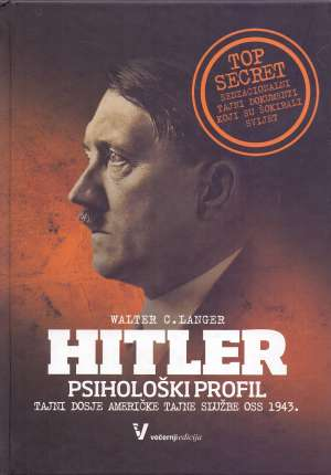 Hitler - Psihološki profil Walter C. Langer tvrdi uvez