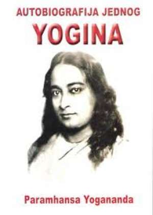 Autobiografija jednog yogina Paramhansa Yogananda meki uvez