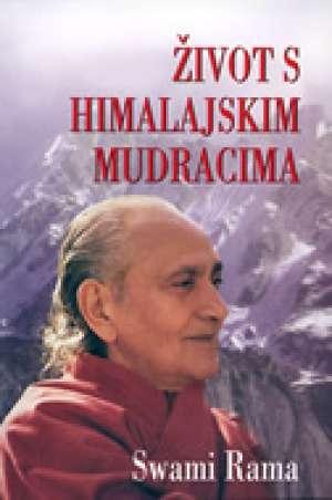 život s himalajskim mudracima Swami Rama meki uvez
