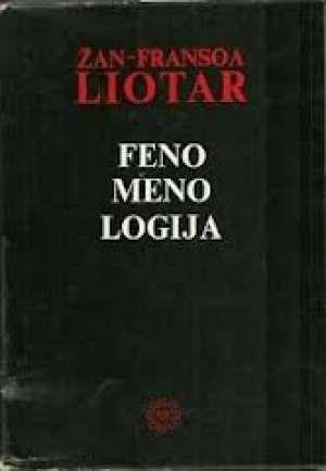 Fenomenologija Jean-FranCois Lyotard meki uvez