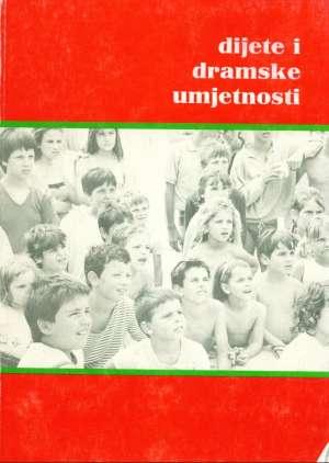 Dijete i dramske umjetnosti Miroslav Vrabec/uredio meki uvez