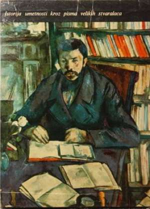 Ričard Fridental - Istorija umetnosti kroz pisma velikih stvaralaca I-II