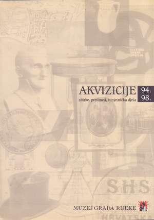 G.a - Akvizicije 94.-98. zbirke, predmeti, umjetnička djela