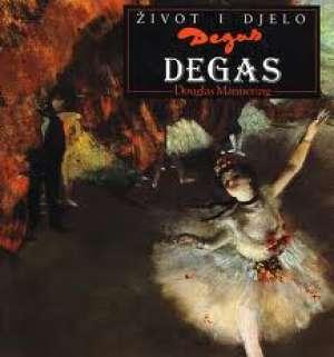 Degas - život i djelo Douglas Mannering tvrdi uvez