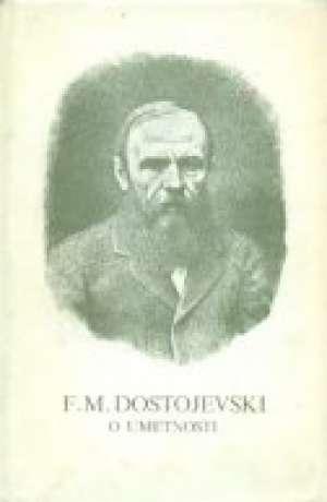 O umetnosti Dostojevski Mihajlovič Fjodor tvrdi uvez