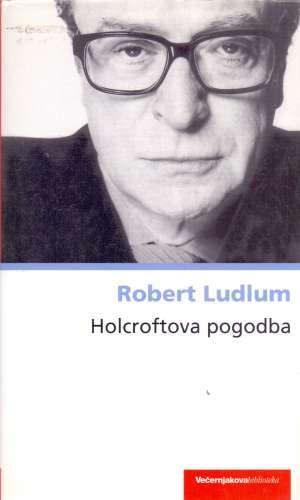 Holcroftova pogodba Ludlum Robert tvrdi uvez
