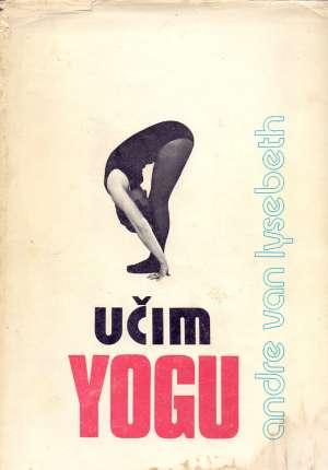 Andre Van Lysebeth - Učim yogu
