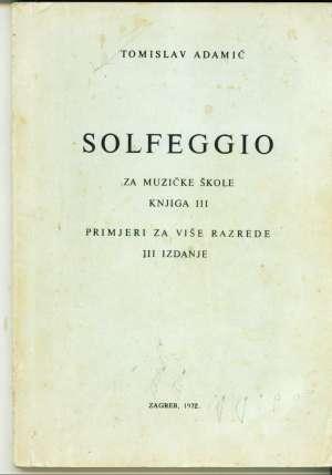 Solfeggio za muzičke škole knjiga III Tomislav Adamić meki uvez